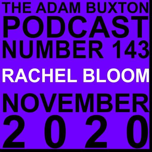 EP.143 - RACHEL BLOOM