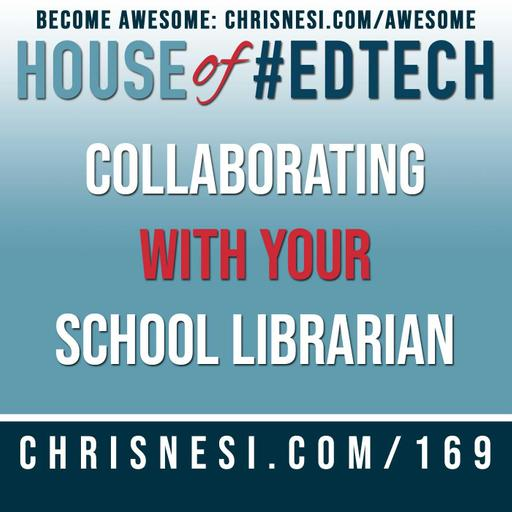 Collaborating With Your School Librarian - HoET169