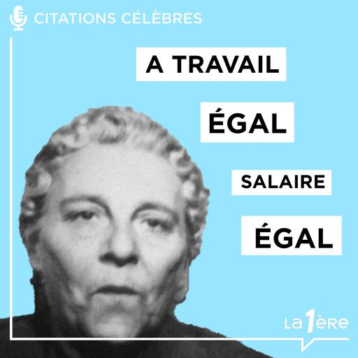 """Les Grands discours - La petite Germaine: """"A travail égal, salaire égal"""" - 09/12/2020"""