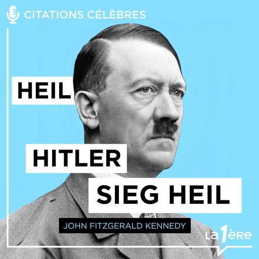 "Les grands discours - Adolphe Hitelr - ""Heil, Hitler"" - 15/12/2020"