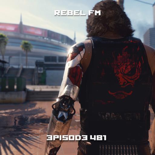 Rebel FM Episode 481 - 12/18/2020