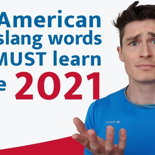 21 American Slang Words You Need In 2021