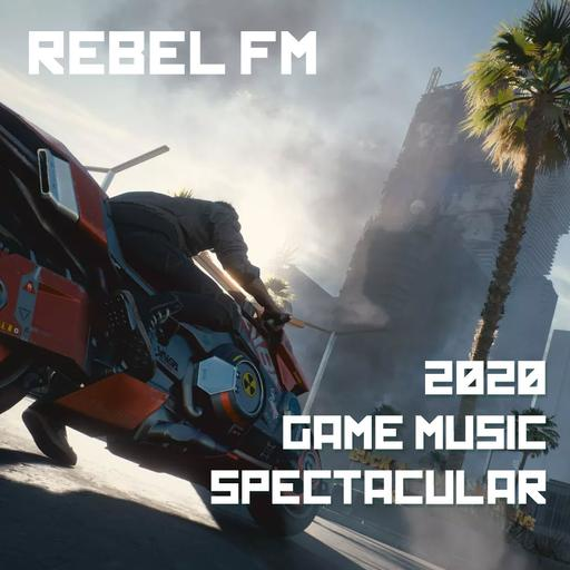 The Rebel FM 2020 Game Music Spectacular