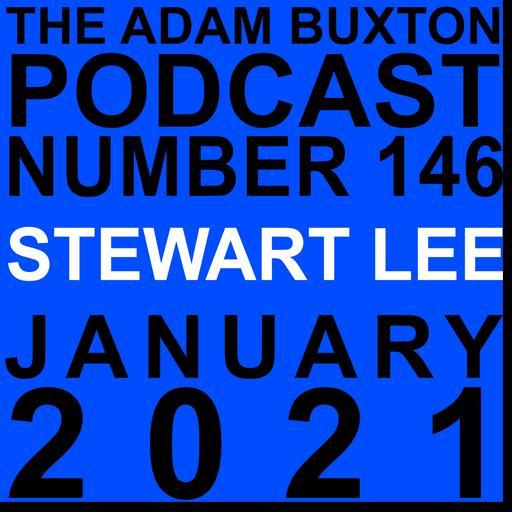 EP.146 - STEWART LEE