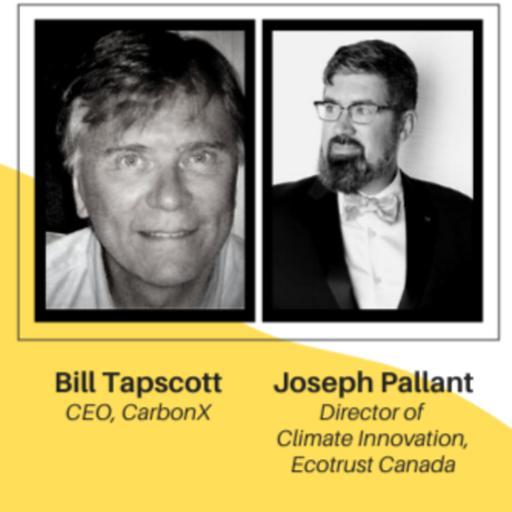 Blockchain and the Future of Sustainability with Bill Tapscott and Joseph Pallant