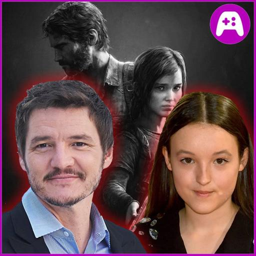 The Last of Us HBO Casting - Ep. 221