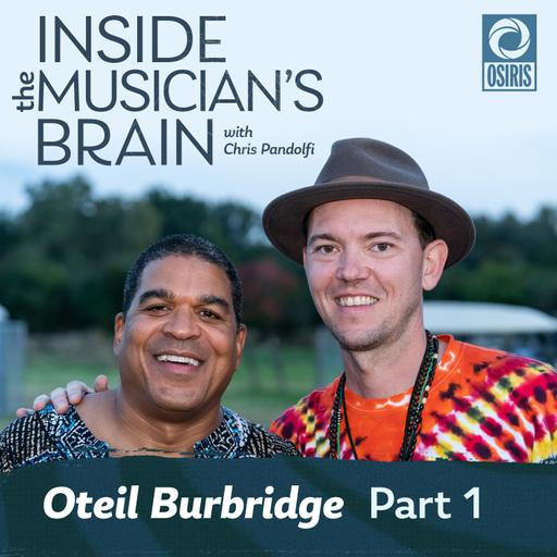 Episode 13: Oteil Burbridge (Part 1)