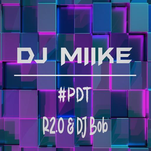 DJ MIIKE X R2.0 & DJ BOB - PDT (CLUB MIIX]