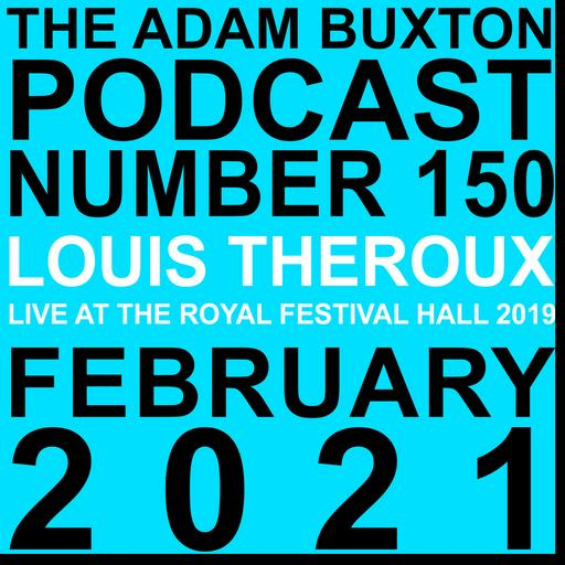EP.150 - LOUIS THEROUX LIVE AT THE ROYAL FESTIVAL HALL 2019