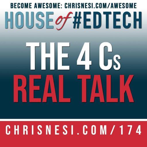 The 4 Cs - Real Talk - HoET174
