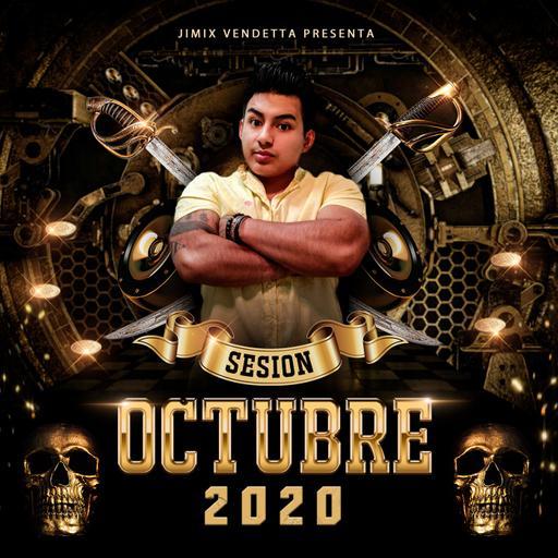 Jimix Vendetta - Sesión Electro Dance Music Mix Reggaeton Octubre 2020