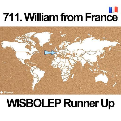 711. William from France 🇫🇷(WISBOLEP Runner-UP)