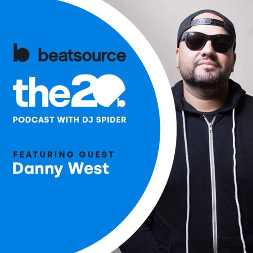Danny West: clubs reopening, advice for young DJs