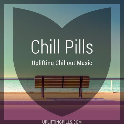 Chill Pills - Uplifting Chillout Music featuring downtempo, vocal and instrumental chill out, lounge, jazz, modern classical and ambient
