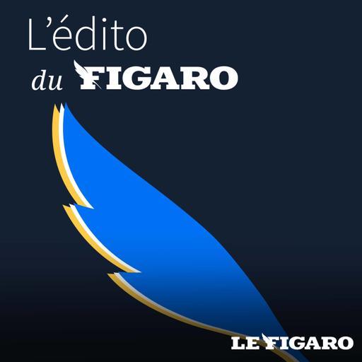 L'édito du Figaro