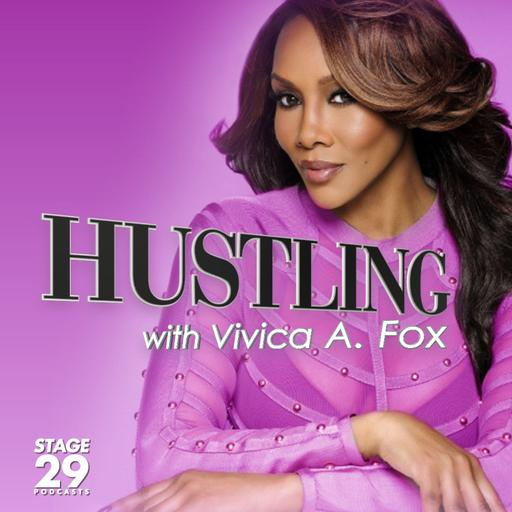 Hustling with Vivica A. Fox