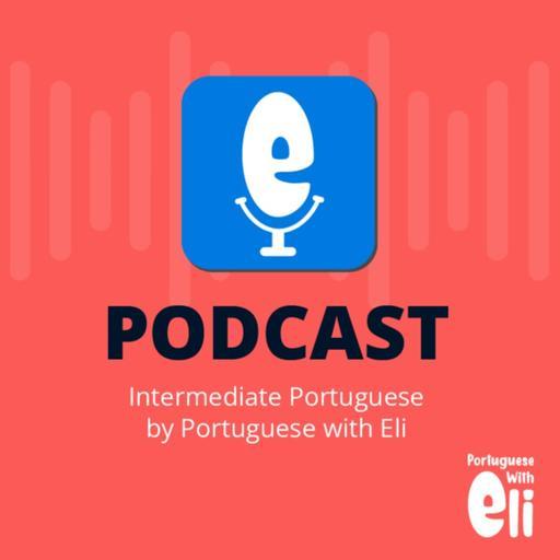 Intermediate Portuguese With Portuguese With Eli