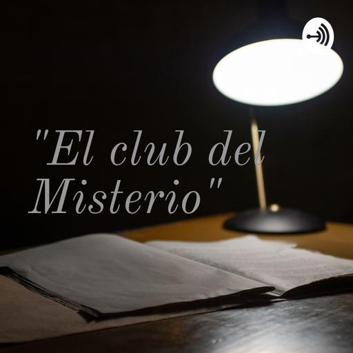 """""""El club del Misterio"""""""