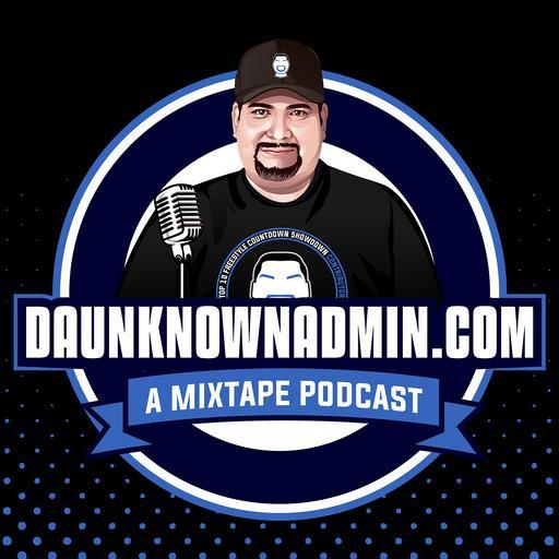 DaUnknownAdmin Podcast