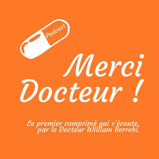 Merci Docteur !