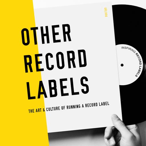 Other Record Labels - Starting & Running a Record Label