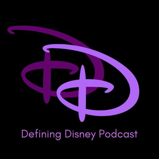 Defining Disney Podcast