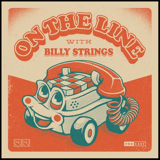 On The Line with Billy Strings