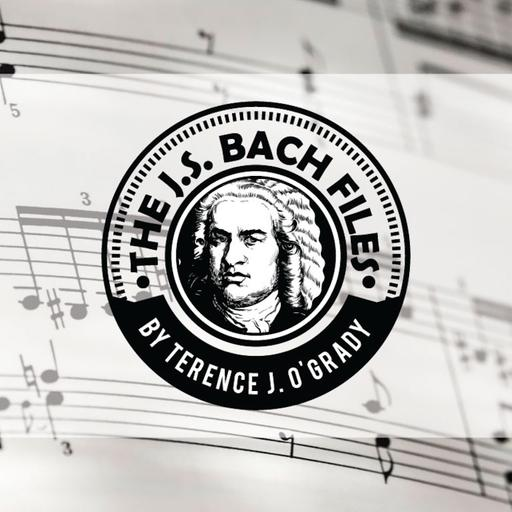 The J. S. Bach Files Podcast
