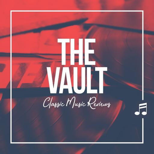The Vault: Classic Music Reviews Podcast