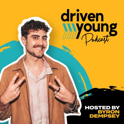 Driven Young