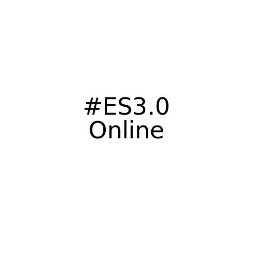 #ES3.0 Online