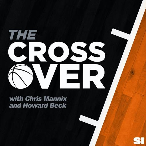 The Crossover NBA Show with Chris Mannix and Howard Beck