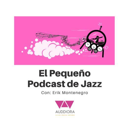 El Pequeño Podcast de Jazz