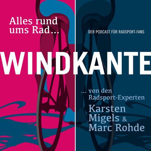 Windkante - alles rund ums Rad - Von den Radsportexperten Karsten Migels und Marc Rohde
