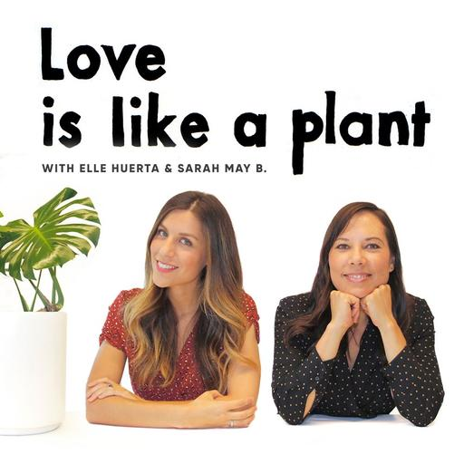 Love is like a plant
