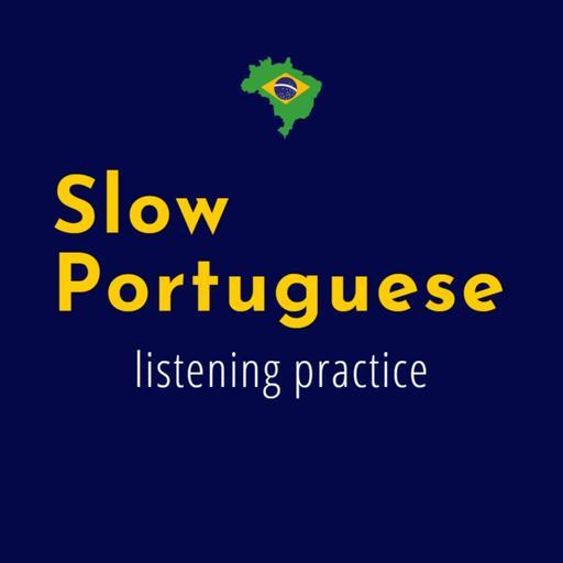 Slow Portuguese - Learn Portuguese