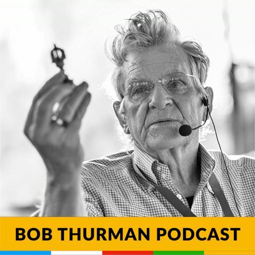 Bob Thurman Podcast: