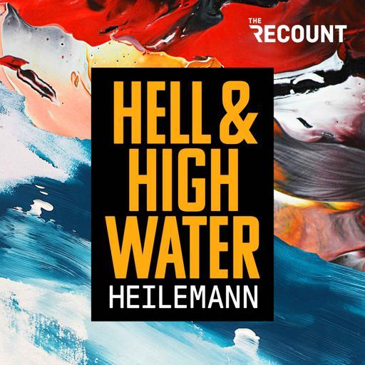 Hell & High Water with John Heilemann