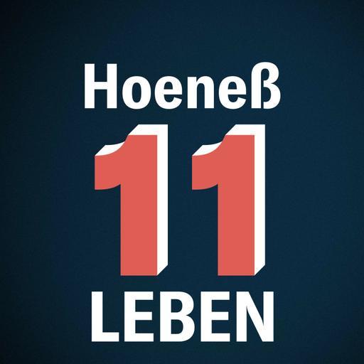 11 Leben - Die Welt von Uli Hoeneß