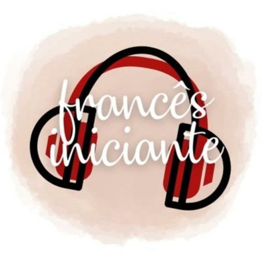 Podcast Francês Iniciante