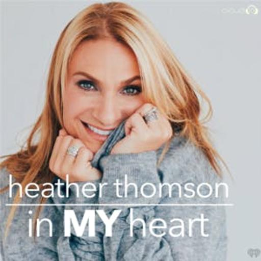 In My Heart with Heather Thomson