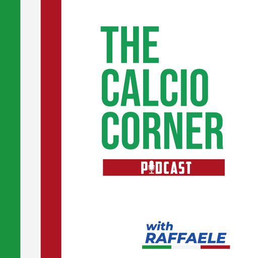 The Calcio Corner Podcast