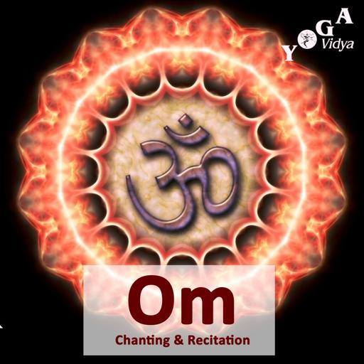 Om - Chanting and Recitation