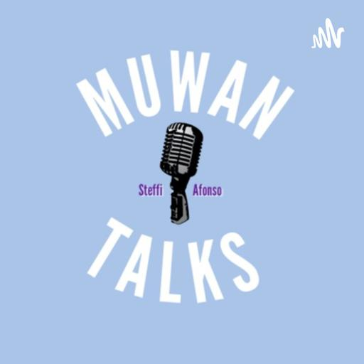 Muwan Talks