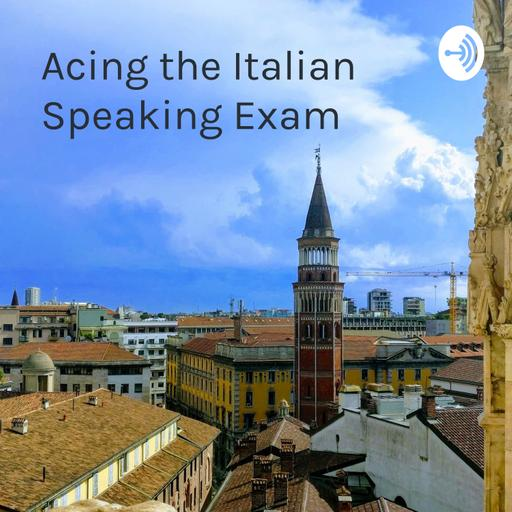 Acing the Italian Speaking Exam - A collection of sample answers
