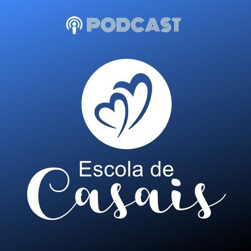 Podcast da Escola de Casais