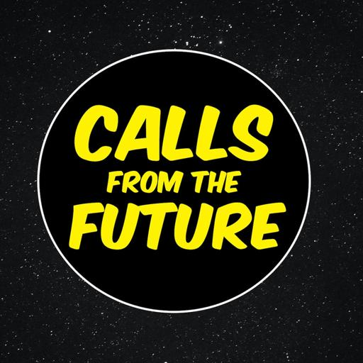 Calls From the Future