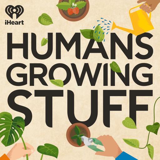 Humans Growing Stuff is Back!