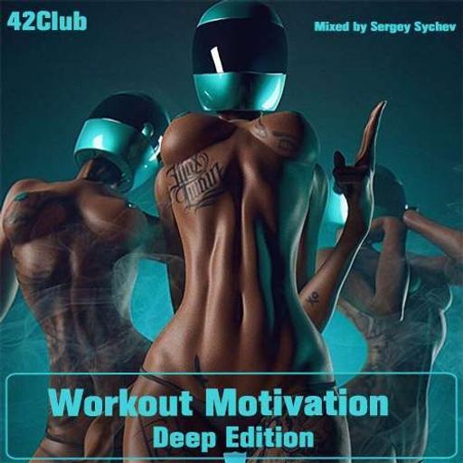 Workout Motivation [Deep Edition]
