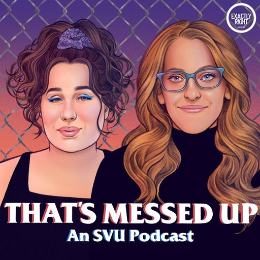 Introducing That's Messed Up: An SVU Podcast